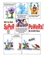 We 've Got Super Powers by AN-ChristianComics