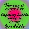 Bubble Wrap Therapy by XxSafetyPinsxX