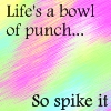 Life's a Bowl of Punch by XxSafetyPinsxX
