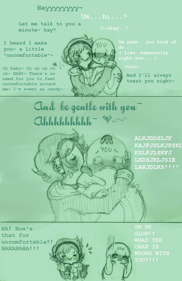 So I make you uncomfortable huh? by Ask-MusicPrincess3rd
