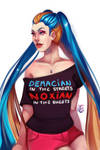 Demacian in the streets, Noxian in the sheets