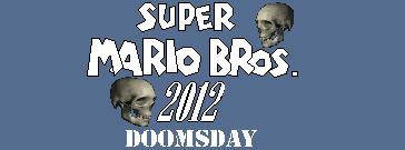 Super Mario Bros 2012 Doomsday Logo by BuzzNBen