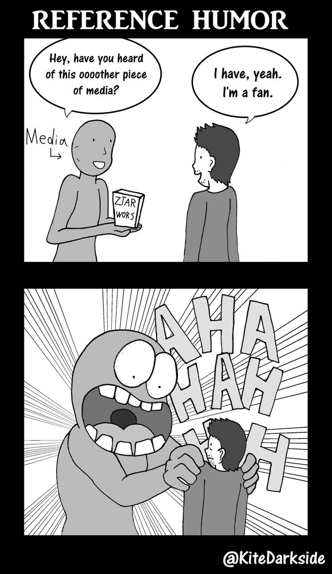 Reference Humor by Kite-Darkside