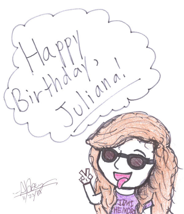 Happy Birthday Juliana By Drogoris On DeviantArt