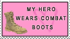My Hero Wears Combat Boots by stampsbyjesper
