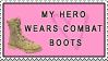 My Hero Wears Combat Boots by stampsbyjesper