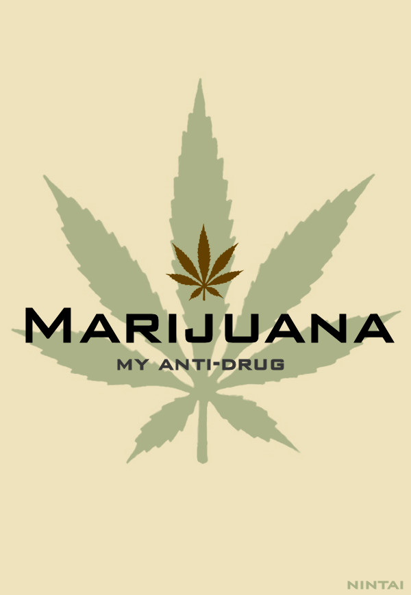 Marijuana: My Anti-Drug by Club-Marijuana