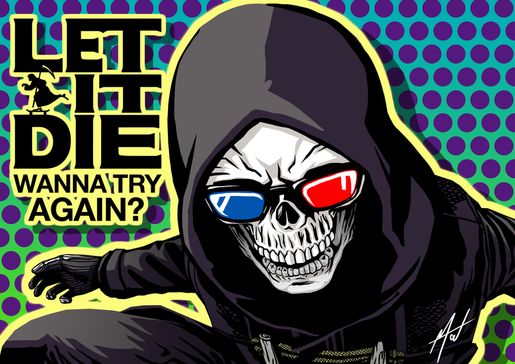 LET IT DIE - Wanna try again? by SaTTaR