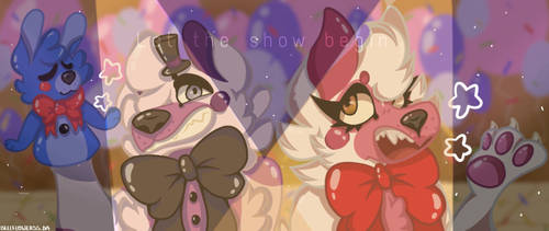~ Let the Show Begin ~ by BellFlowerss