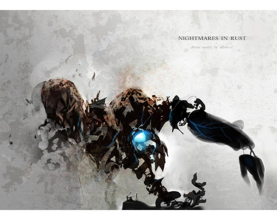 Nightmares In Rust_009 by albino-Z