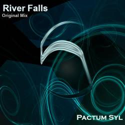 River Falls (Original Mix)) by yatzyel