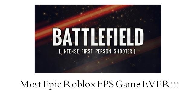 Most Epic Roblox FPS Game by NolerRobert