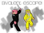 Bivalent Escape! Cover