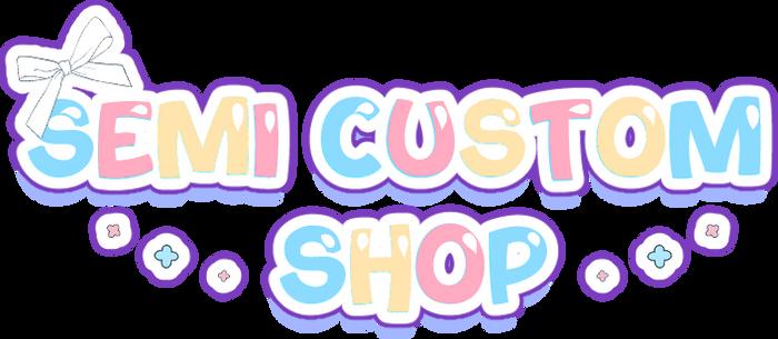 Lovirium GA: Semi Custon Shop OPEN