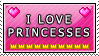 I love Princesses stamp by Bitchtits-McGee
