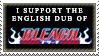 Bleach English Dub Stamp by TheKnightOfTheVoid