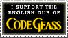 Code Geass English Dub Stamp by TheKnightOfTheVoid