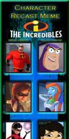 My Incredibles Recast Meme