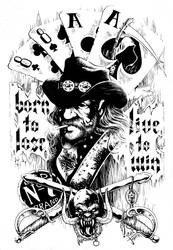 LEMMY - Born to Lose, Live to Win by RONJOSEPH-ARTIST