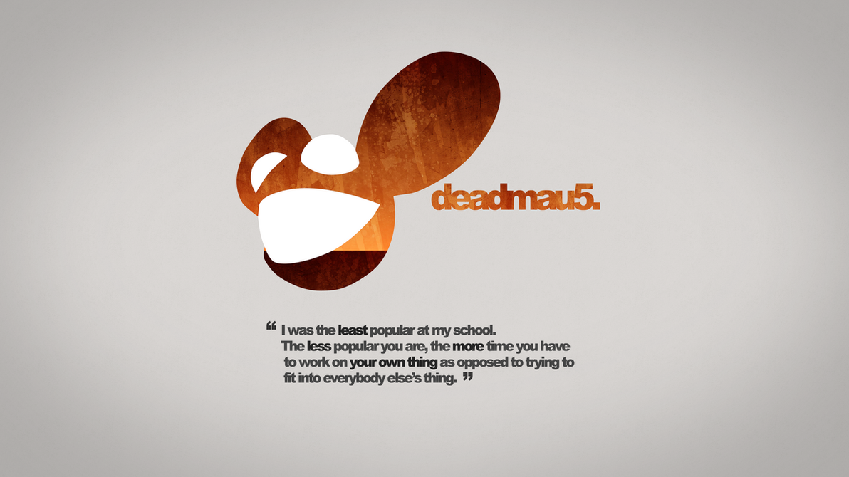 Deadmau5 Quotation Rust Wallpaper 4k By DashMagic6
