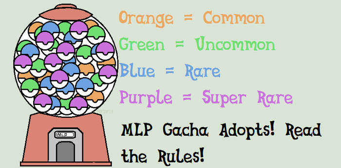 Gacha MLP Adopts (OPEN)