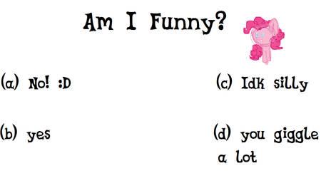 Am I Funny by Cadence08894