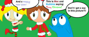 Bubbles and Mac's Christmas Message