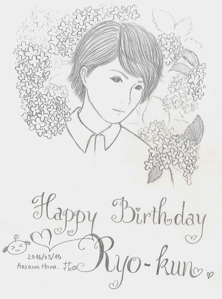 Happy Birthday Ryo-kun by Aozawahana