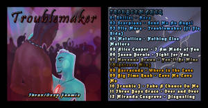 ThraxXOsmosis Fanmix-Troublemaker