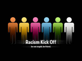 Racism kickoff by zecadesign