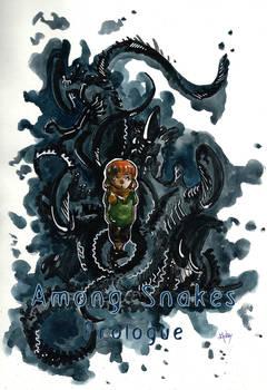 Among Snakes - Prologue