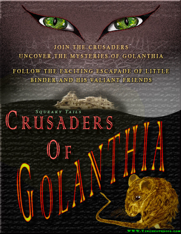 Squeaky Tails - Crusaders of Golanthia by G-E-Graves