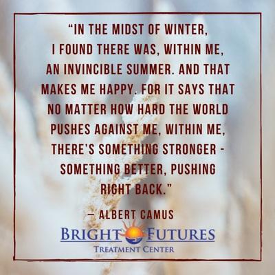 Albert Camus Quotes Bright Futures treatment Cente by brightfuturesrehab
