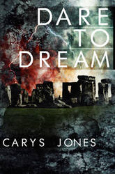 Dare to Dream by Carys Jones Cover Art