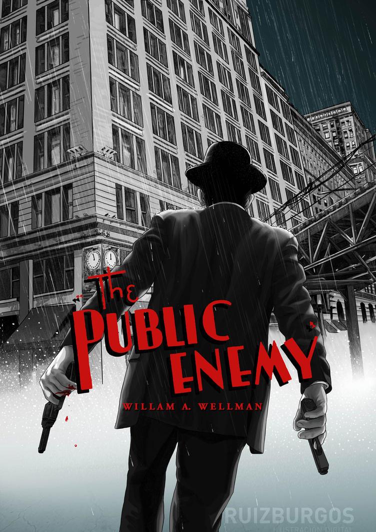 THE PUBLIC ENEMY (1931) by RUIZBURGOS