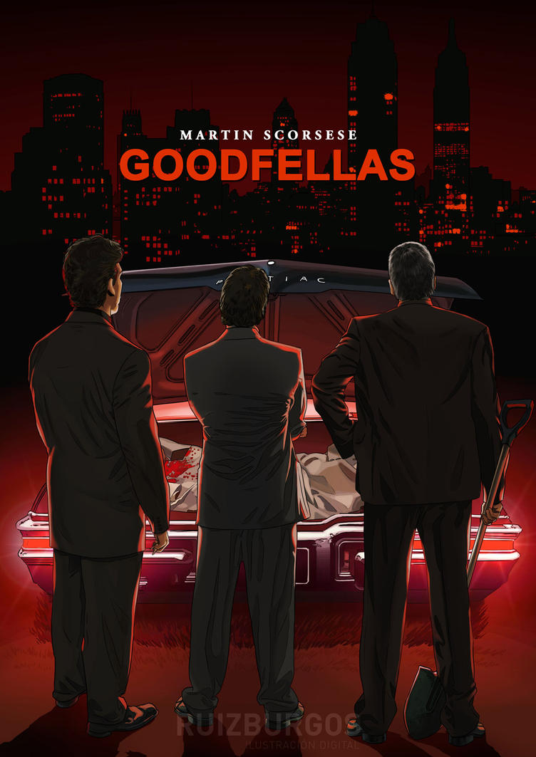 GOODFELLAS (1990) by RUIZBURGOS on DeviantArt Goodfellas