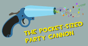 Pocket-sized Party Cannon by ABS96