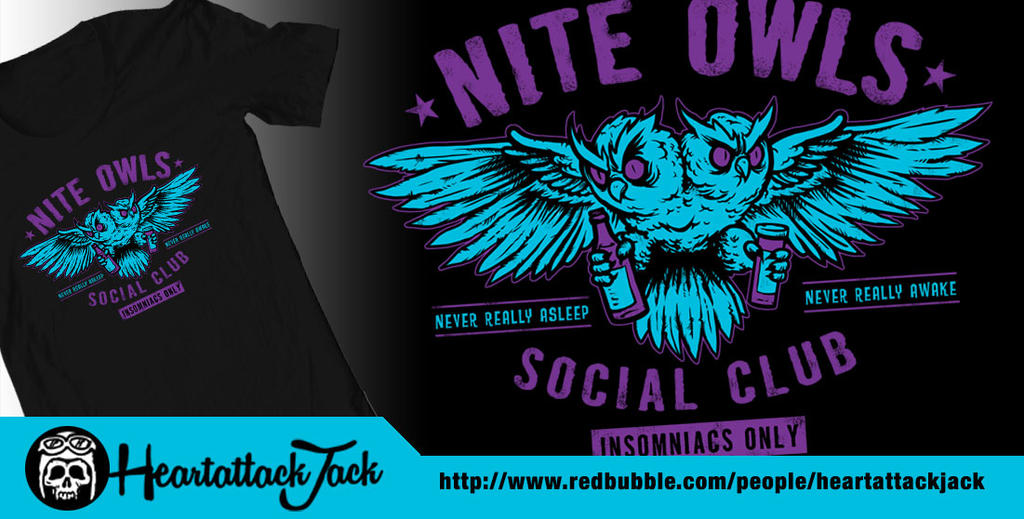 Nite Owls Social Club - Insomniacs only by Heartattackjack