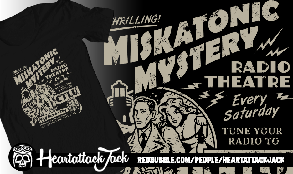 Miskatonic Mystery Radio Theatre by Heartattackjack