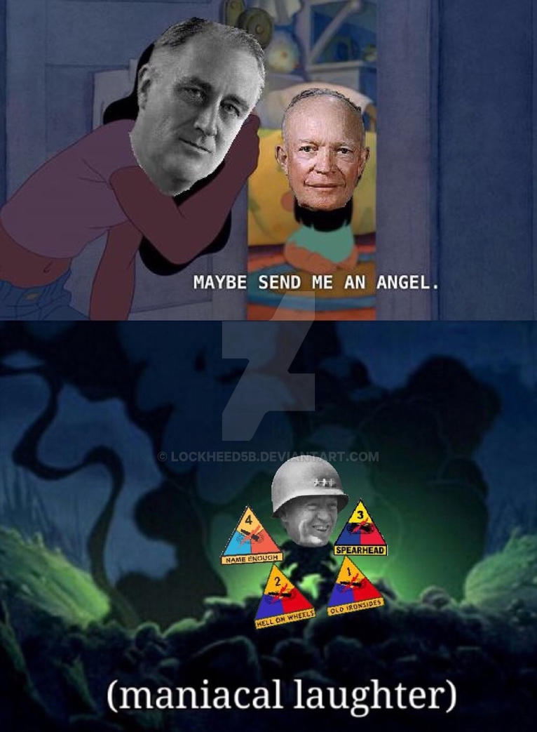 Patton Meme By Lockheed5b On Deviantart