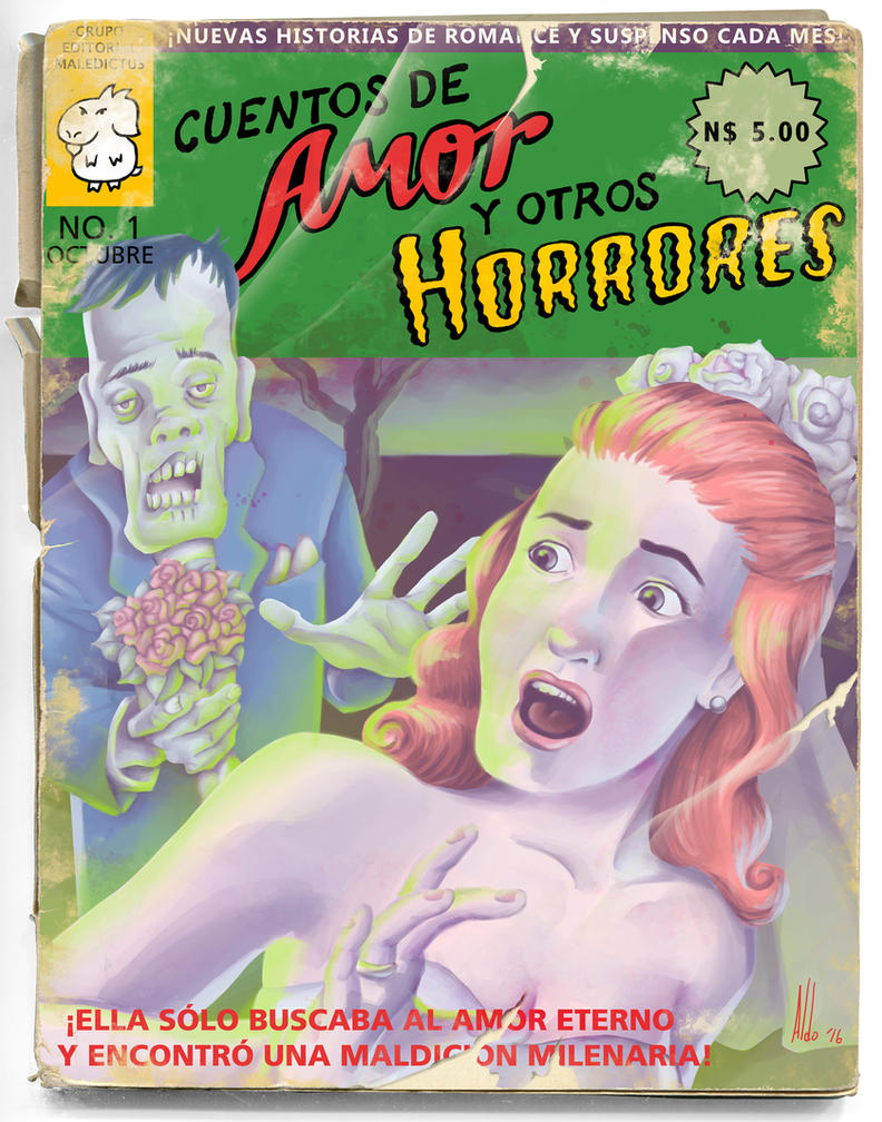Cuentos de Amor y Otros Horrores by maledictus