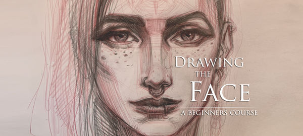 Drawing the Face: A Beginners Course ONLY $10