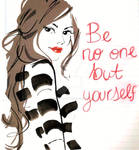 Be No One But Yourself