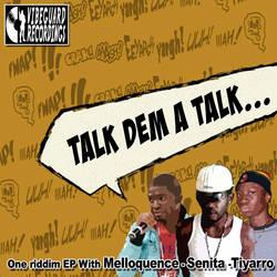 Talk Dem A Talk Riddim