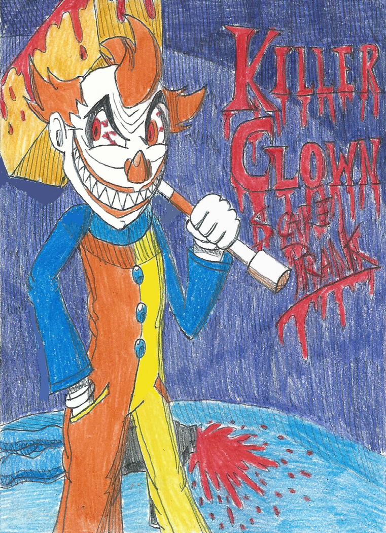 Killer Clown, Scary Prank! by FelixToonimeFanX360