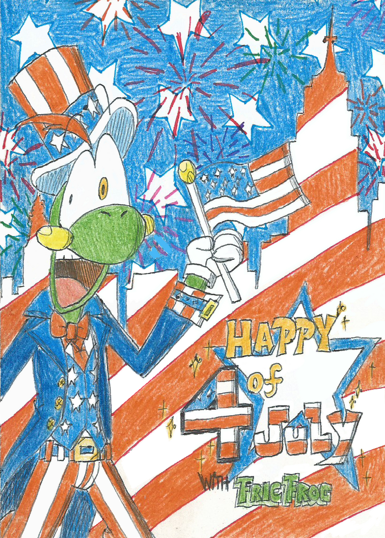 Fric Frog Fime! : Happy 4th of July by FelixToonimeFanX360