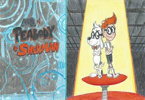 Mr Peabody and Sherman by FTFTheAdvanceToonist