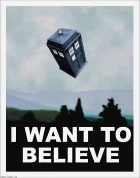 TARDIS / Dr. Who-X-Files I Want To Believe Poster