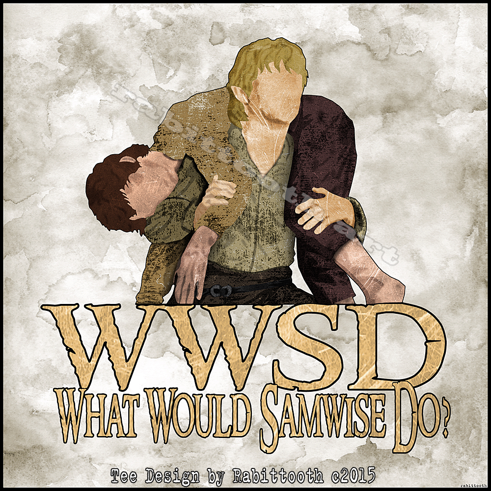 What Would Samwise Do? by Rabittooth