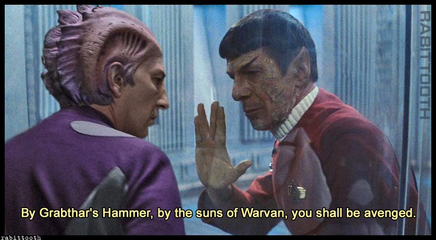 Grabthars Hammer (Galaxy Quest / Star Trek) (Meme)